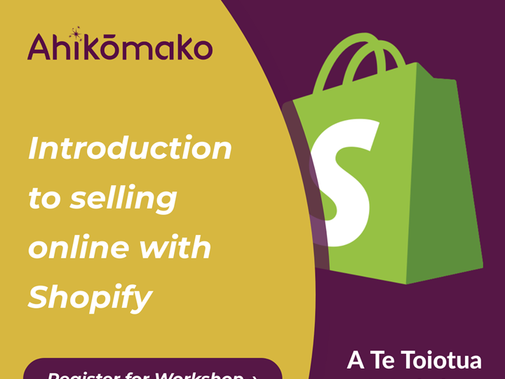 Te Toiotua Workshop | Introduction to selling online with Shopify
